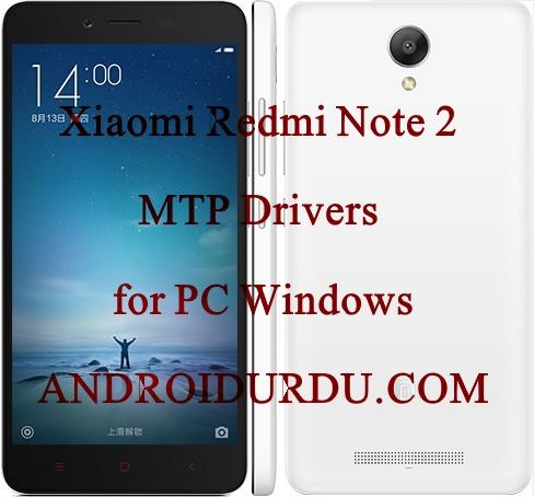 Xiaomi Redmi Note 2 MTP Drivers for PC Windows